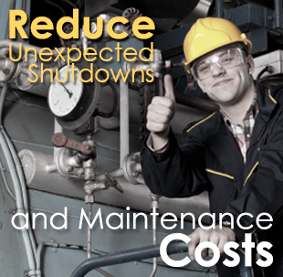 Reduce unexpected shutdowns and maintenance costs